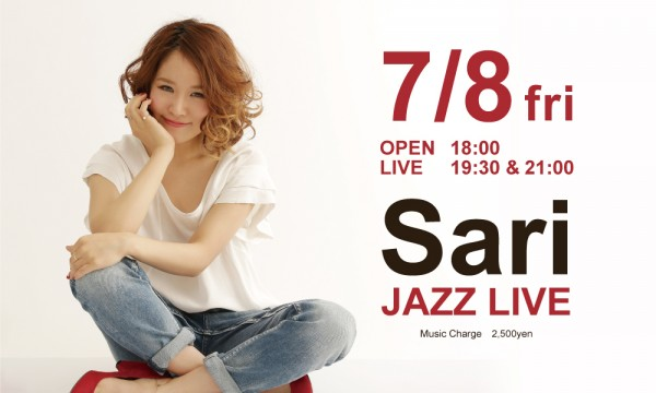 7月8日(金)Sari JAZZ LIVE