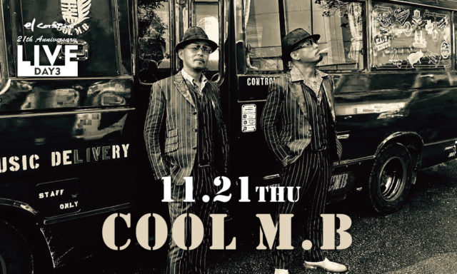 11月21日(木)COOL M.B LIVE【創業21周年記念】